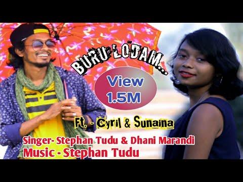 Buru Lodam Kada..//Stephan Tudu//Dhani//Cyril//Sunaina. New santhali full HD video song