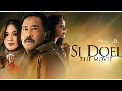 Nonton film bioskop terbaru - Si Doel The Movie2 2019