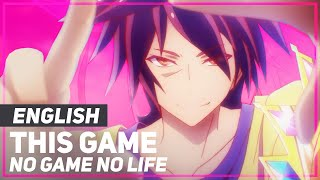 """Download No Game No Life - """"This Game"""" (FULL Opening)   ENGLISH Ver   AmaLee"""