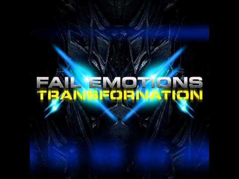 Клип Fail Emotions - Transfornation Pt.2