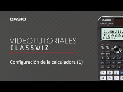 Calculadora CASIO ClassWiz: Configuración de la calculadora (1)