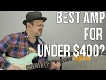 Best Guitar Amp For Under $400 - Guitar Amps on a Budget   Marty's Thursday Gear Video