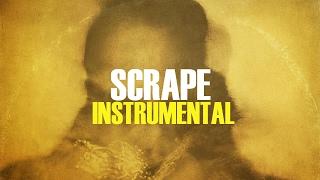Future - Scrape (Instrumental)