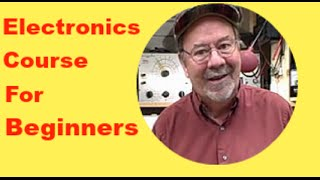 Electronics for Beginners the easy way(Electronics course for Beginners)