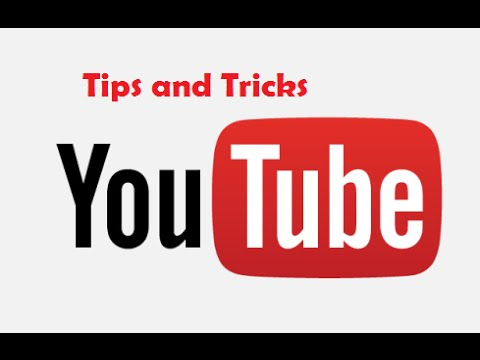10 YouTube Tips,Tricks and Secrets You Need To Know