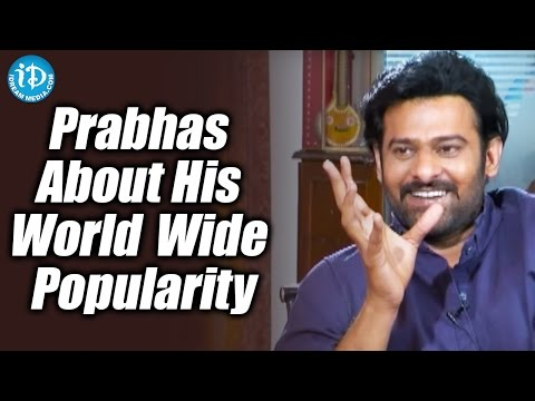 Prabhas About His World Wide Popularity | Baahubali: The Conclusion Shivarathri Special Interview