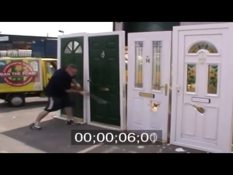 Ban The Foam - PVC And Composite Doors Security Tested