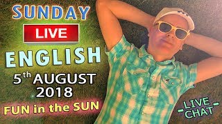 Live English - From England 5th August 2018 - Forgive and Forget - Fun in the Sun - ODD WORDS
