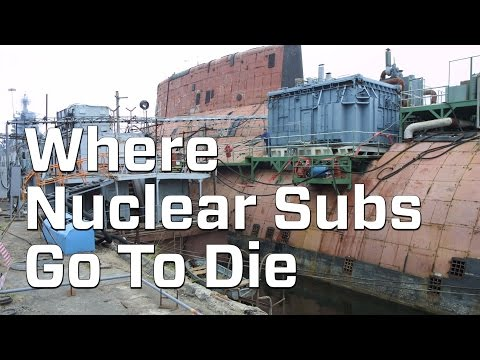 How Do You Dispose Of A Nuclear Submarine?