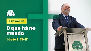 IPB Joinville - Culto - 11/10/2020 - O que há no mundo