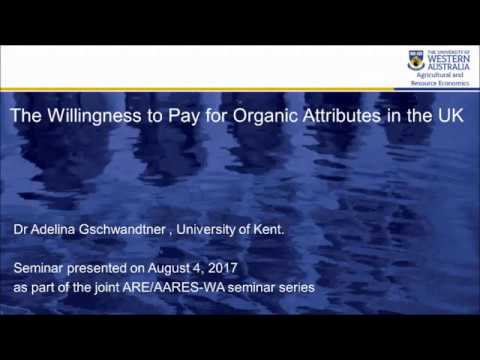 The Willingness to Pay for Organic Attributes in the UK