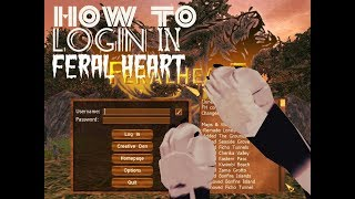 How To Login In Feral Heart