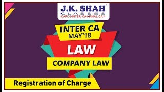 Inter CA, Nov'19, Revision Lectures - Law - Registration Of Charge