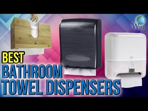 10 Best Bathroom Towel Dispensers 2017