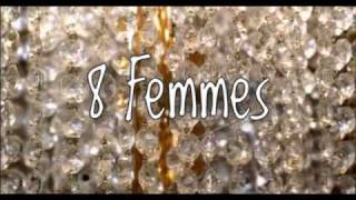 Video 8 Femmes - Trailer download MP3, 3GP, MP4, WEBM, AVI, FLV September 2017