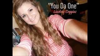 """You Da One"" - Lindsey Coggins"