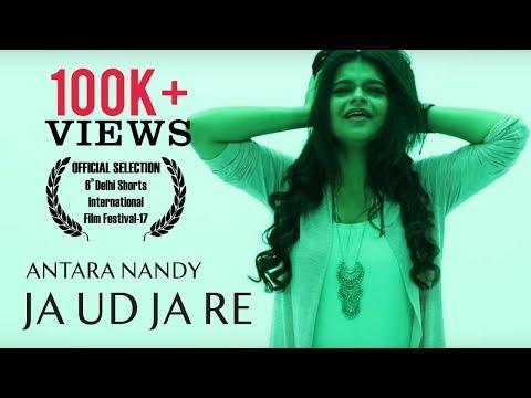 Ja Ud Ja Re - Official Music Video | Antara Nandy