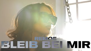 REMOE - BLEIB BEI MIR (Prod. by FOOS)