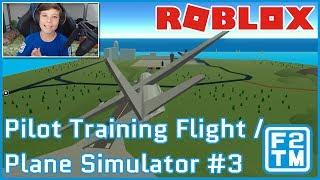 Pilot Training Flight / Plane Simulator #3 - Roblox