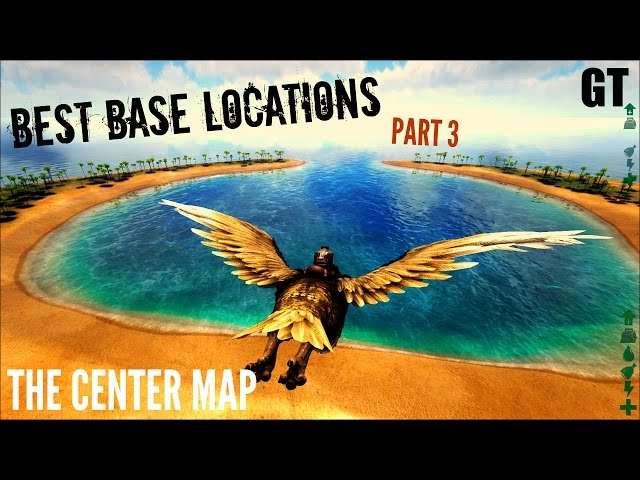 5 of the BEST Base LOCATIONS- The Center Map Part 3 - ARK: Survival Evolved