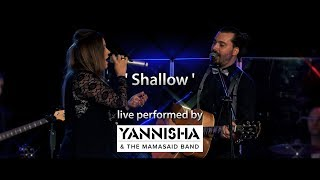 Baixar Shallow (Lady Gaga, Bradley Cooper / A Star Is Born) - Live Cover by YANNISHA & The MamaSaid Band