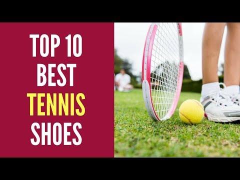 Tennis Shoes: Top 10 Best Tennis Shoes 2019 Reviews