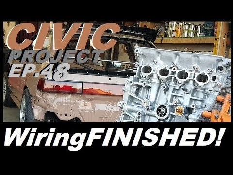 The wiring...it's FINISHED!!! (EF Civic project ep.48)