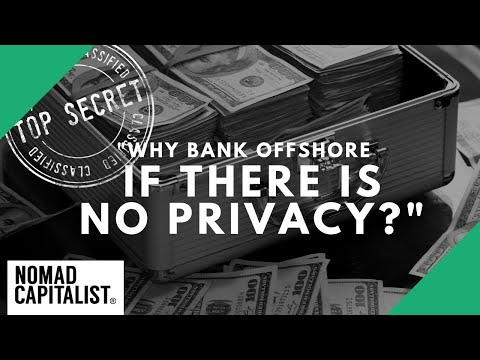 """Why Bank Offshore if There's No Privacy?"""