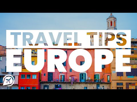 EUROPE TRAVEL TIPS AND TRICKS
