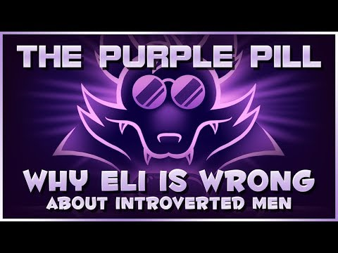 Why Eli is Wrong (Again) About Introverted Men - The Purple Pill