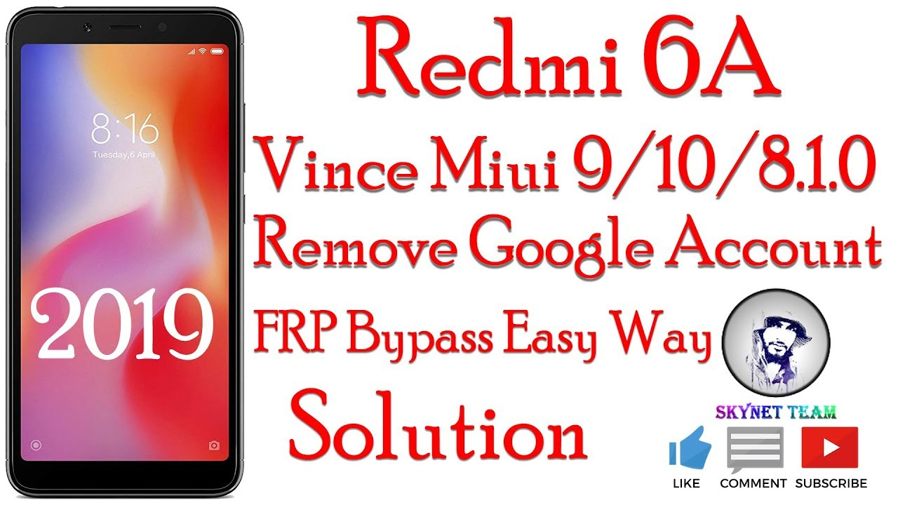 Redmi 6A Miui 9 Android 8.1.0 Remove Google Account  FRP Bypass Easy Way