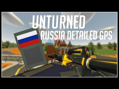 Unturned ► DETAILED RUSSIA GPS