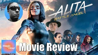 Alita: Battle Angel - A Magic Hour Review thumbnail
