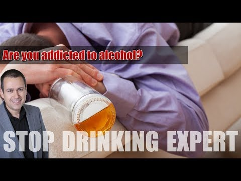 Are you addicted to alcohol? Don't worry this is how to stop drinking!