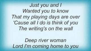 Lionel Richie - Deep River Woman Lyrics