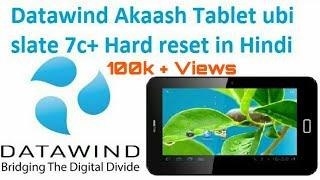 Datawind Akaash Tablet ubi slate 7c+ Hard reset in Hindi