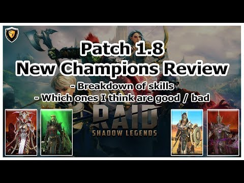 Смотрите сегодня видео новости RAID Shadow Legends | Patch 1 8 New  Champions Review на онлайн канале Russia-Video-News Ru