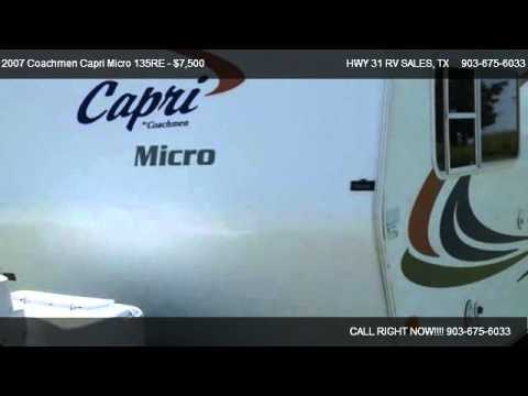 2007 Coachmen Capri Micro 135RE  - for sale in Malakoff, TX 75148