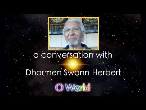 O World Project Interview - Dharmen Swann-Herbert - Human Design