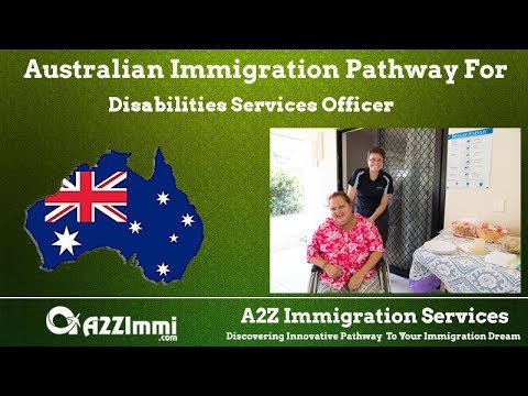 Disabilities Services Officer | 2020 | PR / Immigration Requirements For Australia