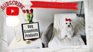 Dog Grooming Products, Coton de tulear I Lorentix