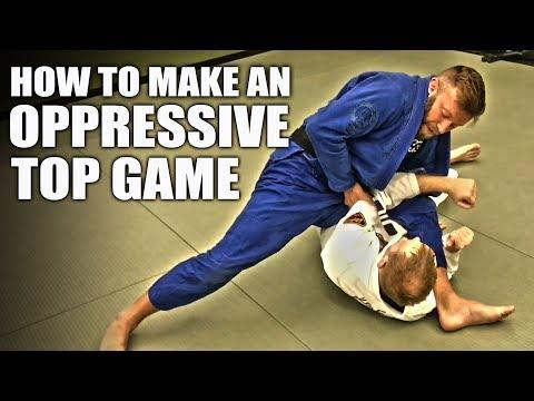 Make Your Top Game Oppressive | Jiu-Jitsu Positioning