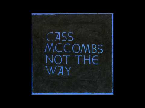 Cass McCombs - Not the Way EP (2002)  Full Album