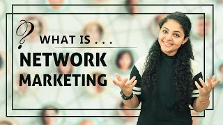 What is Network Marketing and How Does it Work | Why Network Marketing is Better Than a Job 🤔