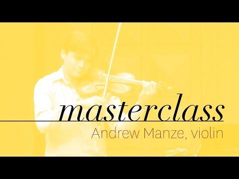 Andrew Manze - Violin Masterclass - Francisco Fullana