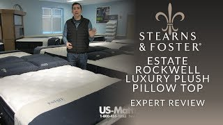 Stearns & Foster Estate Rockwell Luxury Plush Pillow Top Mattress Expert Review