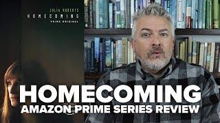 Homecoming - Season One (2018) Amazon Prime Original Series Review (No Spoilers)