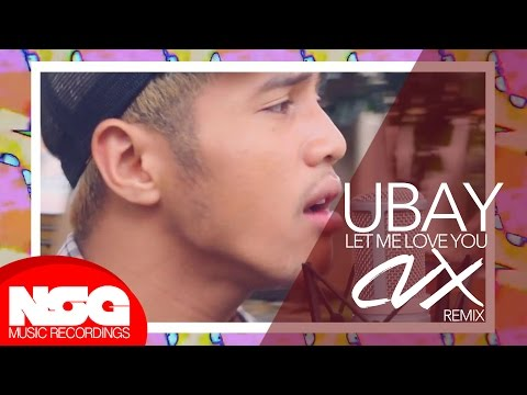 Justin Bieber - Let Me Love You (Ubay x CVX Remix Cover)