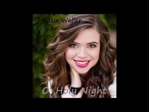 Katie Waller - O' Holy Night