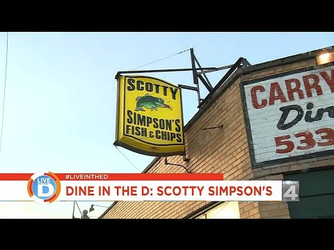 Dine In The D: Scotty Simpson's Fish & Chips
